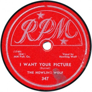 I Want Your Picture - Howlin' Wolf