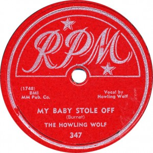 My Baby Stole Off - Howlin' Wolf - October 1951