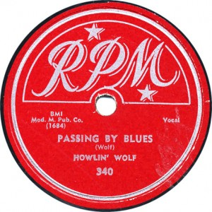 Passing By Blues - Howlin' Wolf - October 1951