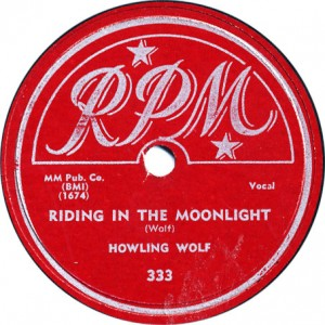 Riding in the Moonlight - Howlin' Wolf - September 1951