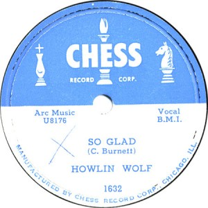 So Glad - Howlin' Wolf - July 1956