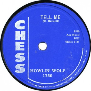 Tell Me - Howlin' Wolf - January 1957