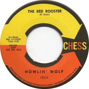 The Red Rooster - Howlin' Wolf