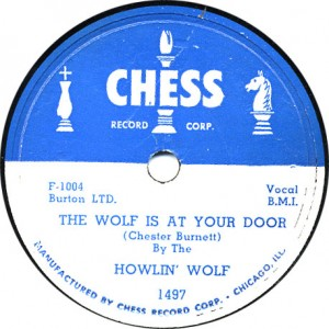 The Wolf is at Your Door - Howli' Wolf - December 1951
