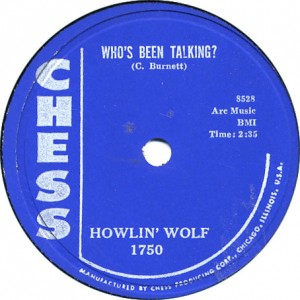 Who's Been Talkin - Howlin' Wolf - January 1957
