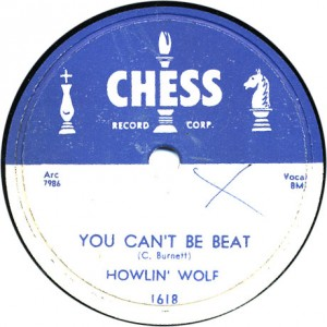 You Can't Be Beat - Howlin' Wolf - January 1956
