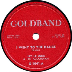 Iry LeJUne - I Went to the Dance