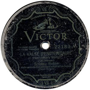 La Valse Penitentiaire By Soileau-Robin recorded 9/18/1929 in Memphis, TN