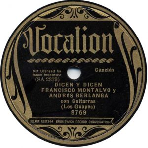 Dicen y Dicen - Francisco Montalvo y Andrés Berlanga Recorded August 29, 1935