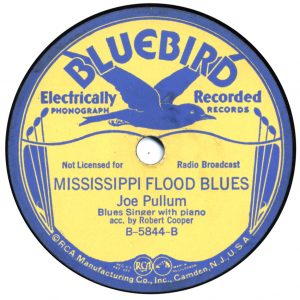 Joe Pullum - Mississippi Flood Blues - Bluebird 78 label