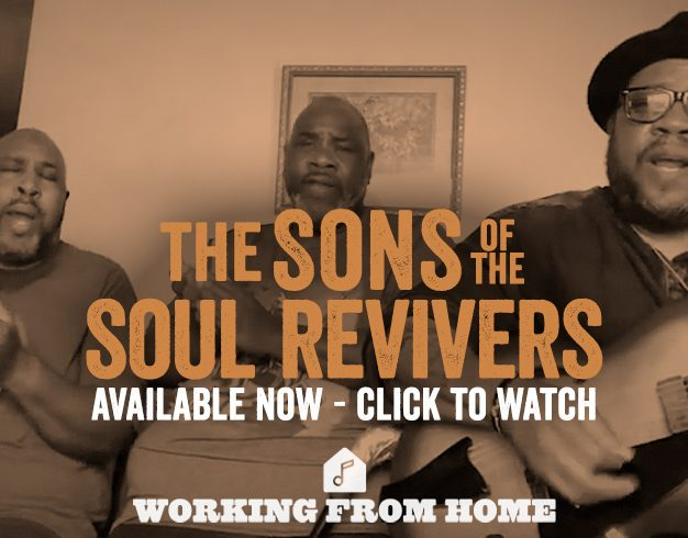 Working From Home Presents: The Sons of the Soul Revivers