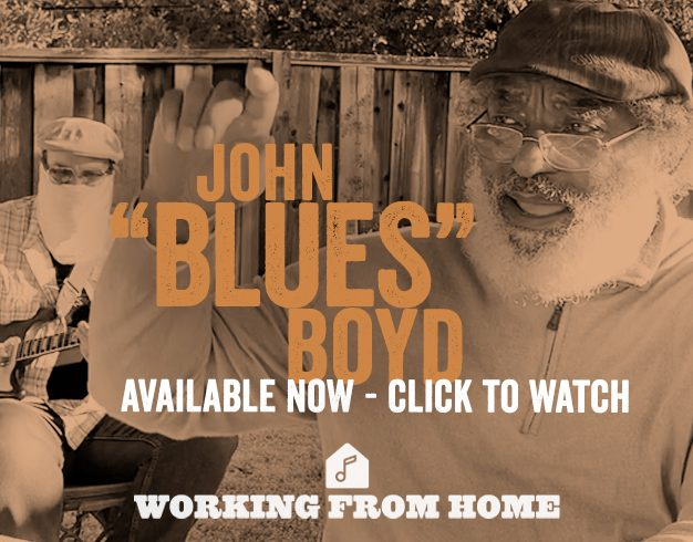 "Working From Home Presents: John ""Blues"" Boyd"