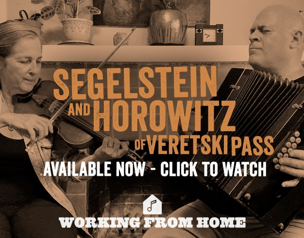 Working From Home Presents: Segelstein and Horowitz of Veretski Pass