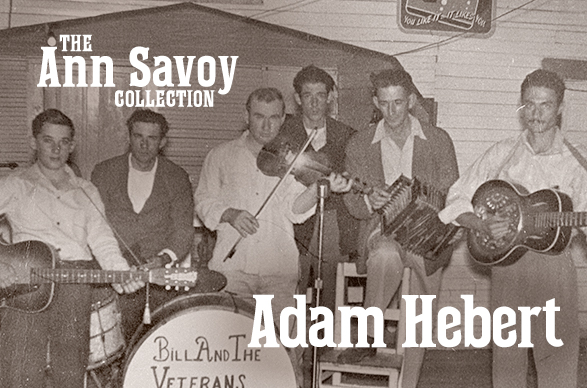 Ann Savoy Collection: Adam Hebert, 1985 and 1986