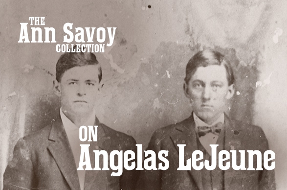 Ann Savoy Collection: On Angelas LeJeune