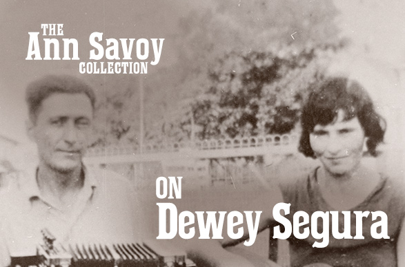 Ann Savoy Collection: Dewey Segura, 1985