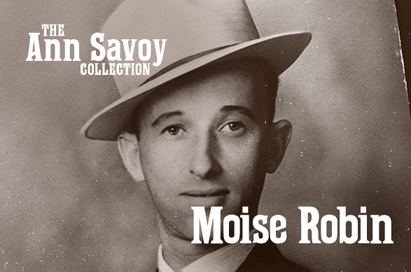 Ann Savoy Collection: Moise Robin