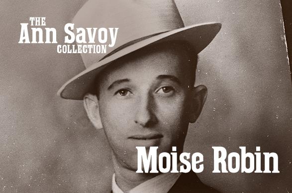 Ann Savoy Collection: Moise Robin
