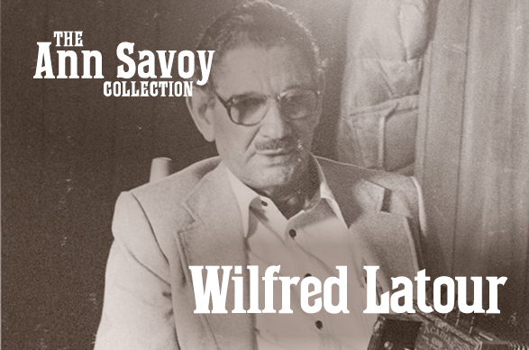 Ann Savoy Collection: Wilfred Latour, 1986